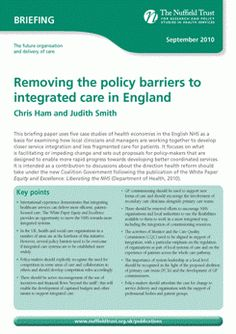 This study looks at health economies in five areas of the UK that have been seeking to develop more integrated forms of care, and explores the ways in which NHS policy helps or hinders this.