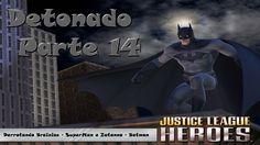 Liga da Justiça Detonado Parte 14 - Matando Brainiac Cap.2
