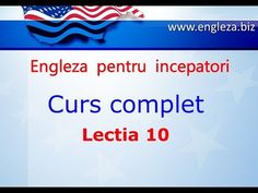 Curs de Limba Engleza Incepatori Complet Lectia 10 - YouTube English Lessons, Learn English, Thing 1, English Vocabulary, Teaching English, Youtube, Audio, Education, Learning