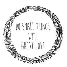 Haz cosas pequeñas con mucho amor. Madrid In Love.