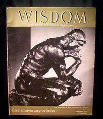 """1957 Wisdom Magazine Volume 2 No 1 The Thinker by Rodin First Anniversary Edition This issue of Wisdom magazine is dated, January Thirteenth Issue. On the cover is The Sculpture """"The Thinker"""" by Rodin, photographed by Yousuf Karsh of Ottawa. Yousuf Karsh, First Anniversary, Rodin, Vintage Magazines, Wisdom, Sculpture, Ottawa, January, Cover"""