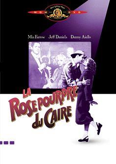 La rose pourpre du Caire - W. Allen Magique je veux revoir ce film...