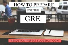 A College and Lifestyle Blog by Madeline Reyes: HOW TO PREPARE FOR THE GRE