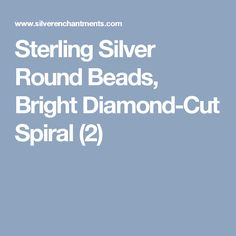 Sterling Silver Round Beads, Bright Diamond-Cut Spiral (2)