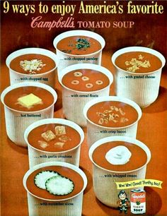 Apocalypse Soup: How to make soup more interesting when the stuff hits the fan. Vintage Ads Food, Vintage Advertisements, Retro Food, Retro Ads, Retro Recipes, Vintage Recipes, 1960s Food, Bacon Crisps, Campbell Soup Company