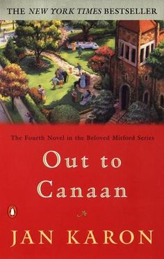 Out to Canaan by Jan Karon (#4 in the Mitford series)