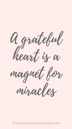 A grateful heart is a magnet for miracles Inspirational Quote about Gratitude – Visit us at InspirationalQuot… for the best inspirational quotes! Great Quotes, Quotes To Live By, Me Quotes, Motivational Quotes, Quotes Inspirational, Crush Quotes, Work Quotes, Good Things Quotes, Drake Quotes