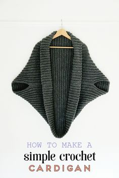 HOW TO MAKE A SIMPLE CROCHET CARDIGAN