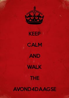 KEEP CALM AND WALK THE AVOND4DAAGSE
