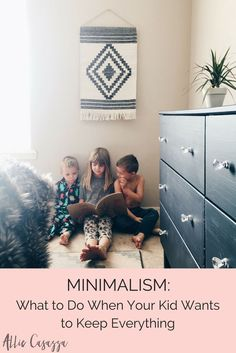 Minimalism. What to do when your kid wants to keep everything. hoarder, clean, purge, minimalist, kids, child, children, toys, hoarding, organize, mom, motherhood