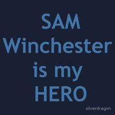 """""""Sam Winchester is my hero"""" T-Shirts & Hoodies"""