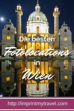 Die besten Fotolocations in Wien- unsere Geheimtipps We show you the best and most beautiful photo locations in Vienna! Great photo spots in Vienna for unforgettable travel photos! Europe Destinations, Places In Europe, Vienna Guide, Austria Travel, Travel Companies, Vienna Austria, Photo Location, Future Travel, Travel Around The World