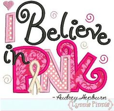 I believe in Pink breast cancer ribbon onesie