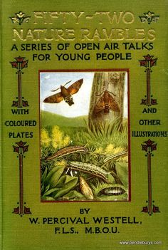 Fifty-Two Nature Rambles....W.Percival  Westell    1913