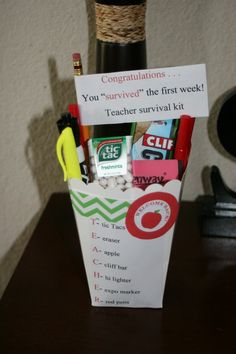 Teacher Survival Kits.  A nice welcome back/you survived your first week of school gift.