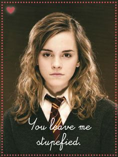"Harry Potter Valentines -- ""You leave me stupefied"""