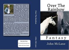 Over The Rainbow - John McLane Autor