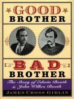 Award-winning author James Cross Giblin draws on first-hand accounts of family members, friends, and colleagues to create vivid images of Edwin Booth and his brother John Wilkes, best known today as the man who shot Abraham Lincoln.