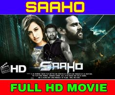 SAAHO [HINDI] FULL MOVIE 720P HD Movies To Watch Hindi, Hindi Movies Online, Hd Movies, Neil Nitin Mukesh, Hindi Bollywood Movies, Full Movies Download, It Cast, Film, Movie Posters