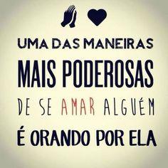 Orar e Amar -Amar e Orar.....Eis o Segredo !!