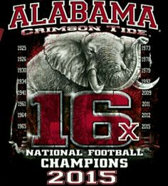 Alabama Crimson Tide 2015 National Champions!! Just watched the Awesome replay. How Sweet 16 It Is!! ROLL TIDE!!!