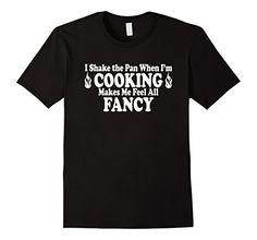 Men's I Shake the Pan When I'm Cooking- Fancy Chef- Grill... https://www.amazon.com/dp/B01MUBTCGU/ref=cm_sw_r_pi_dp_x_Ht8FybWV2WXJV