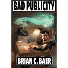 #Book Review of #BadPublicity from #ReadersFavorite - https://readersfavorite.com/book-review/bad-publicity  Reviewed by Donnie Burgess for Readers' Favorite  Jackson Hardy is a hack writer for the supermarket tabloid, Our Spinning World. He claims to be after the truth, but in this sensationalist rag, bad publicity is what generates sales. His current target is silver screen icon Zachary Bachman, Jr. and his goal is to find a scandal - at any cost. Jackson's s...