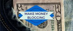 "brand, ideas, story, style, my life: How to Make Money as a Blogger: 7 Ways to ""Cash In..."