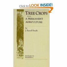 Tree Crops: A Permanent Agriculture (Conservation Classics): J. Russell Smith, Wendell Berry: 9780933280441: Amazon.com: Books