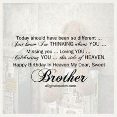 Happy Birthday In Heaven My Dear Sweet Brother | grief | Birthday