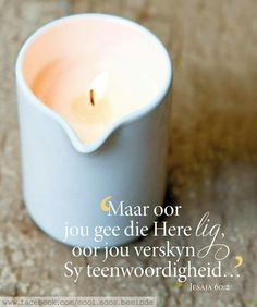 Bible Quotes, Bible Verses, Qoutes, Goeie Nag, Printable Quotes, Afrikaans, Positive Thoughts, Birthday Wishes, Candle Jars