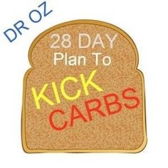 Dr Oz: 28 Day Plan To Kick Carbs | Low Carb Diet Cheat Day