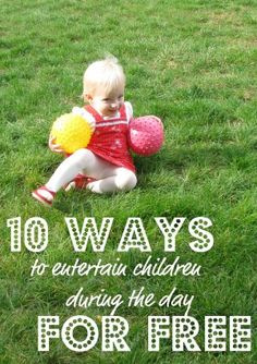 Lots of fun ideas for having fun with your kids during the day for free!