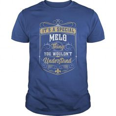 Awesome Tee MELO MELOYEAR MELOBIRTHDAY MELOHOODIE MELONAME MELOHOODIES  TSHIRT FOR YOU T-Shirts