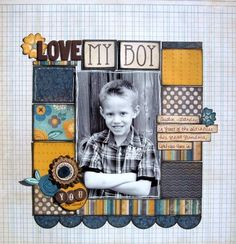 Love my boy - Scrapbook.com