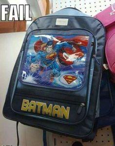 Fail. that's super man