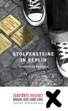"""A Stolperstein (""""stumbling block"""") is a monument created by Gunter Demnig which commemorates a victim of the Holocaust. Stolpersteine are small, cobblestone-sized memorials for individual victims of Nazism. They commemorate both those who died and survivors. This is a poster for a 2013 Stolperstein memorial project in Berlin."""