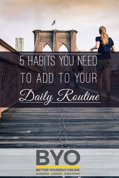 5 Habits You Need to Add to Your Daily Routine Achieve Success, What It Takes, Career Education, Routine, Ads, Business, Successful People, Store