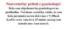 Neuveriteľný príbeh z gynekológie, ktorý vás dostane! | Chillin.sk