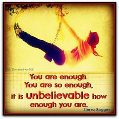 Say this to yourself throughout the day and believe it! You are MORE than enough! #SuperSoulSunday #Free2Luv