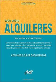 Todo sobre alquileres (Spanish Edition): Varios autores, Varios autores: 9781644610985: Amazon.com: Books - De Vecchi Ediciones - DVE - Editorial Devecchi - DVE Publishing - DVE Ediciones