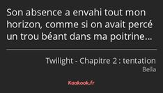 Citation « Son absence a envahi tout mon horizon, comme… Film Twilight, Twilight Edward, Citations Twilight, Alaska Images, Citations Couple, Neon Quotes, French Quotes, Moral, Im Sad