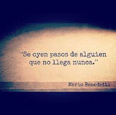Well... // Mario Benedetti