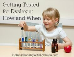 How and When to Get Tested for Dyslexia.  Not all kids who struggle learning to read need to be tested for dyslexia.  Here is what you need to know to decide. www.HomeschoolingWithDyslexia.com