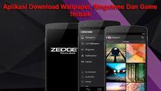 Tutorial Android Indonesia: Aplikasi Download Wallpaper, Ringstones, Game Terbaik