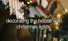 Decorating The House With Christmas Lights