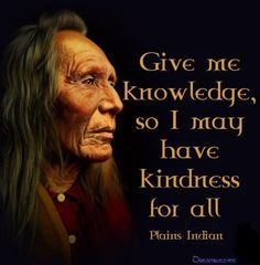 Native Quote. #quotes #kindness