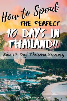 10 DAY THAILAND ITINERARY! HOW TO SPEND 10 DAYS IN THAILAND!  Planning a 10 day trip to Thailand? Well, you're sure to have an incredible time in this beautiful country.  However, with so much to see and do, knowing how to spend your time in Thailand can be a challenge!  Here's a 10 day Thailand itinerary to give you some ideas. It's full of tips and suggestions for how to have the best 10 days in Thailand possible. Check it out!  #thailand #thailanditinerary #travelthailand #10daysinthailand