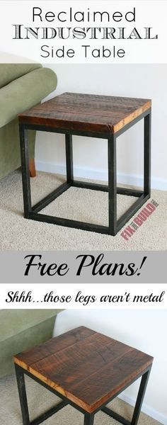 Build this Reclaimed Industrial Side Table in a day. | How to make the Most of a small space | Easy DIY and budget friendly | Repurpose, recycle and upstyle your home