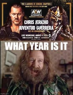 What Year Is It, Wrestling Memes, Chris Jericho, Chapter 3, Homecoming, Movies, Movie Posters, Fictional Characters, Youth
